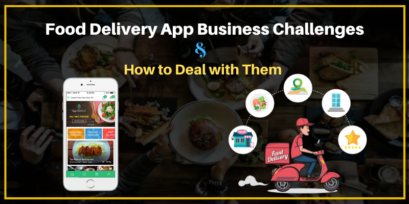 food delivery app challanges
